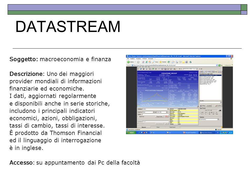 DATASTREAM Soggetto: macroeconomia e finanza