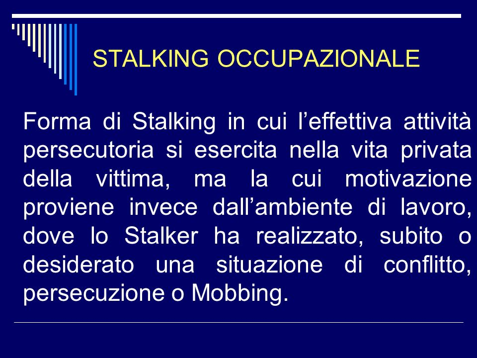 STALKING OCCUPAZIONALE