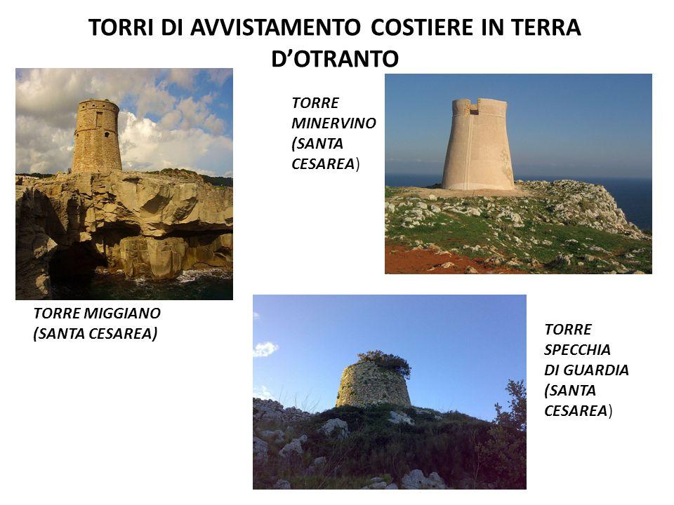 TORRI DI AVVISTAMENTO COSTIERE IN TERRA D'OTRANTO