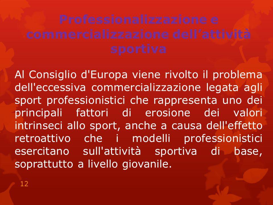 Professionalizzazione e commercializzazione dell'attività sportiva