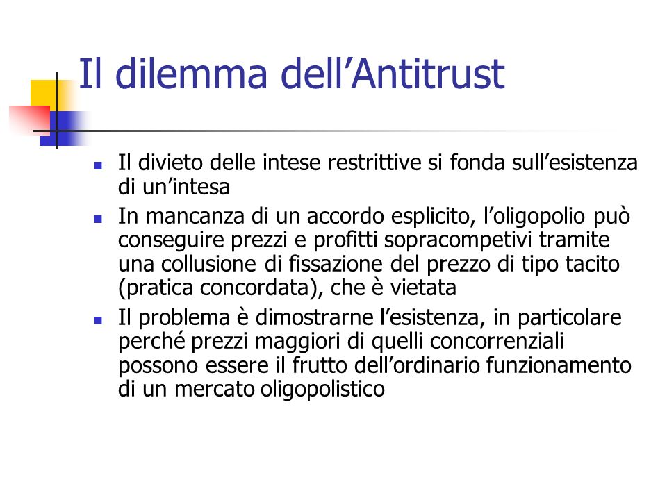 Il dilemma dell'Antitrust