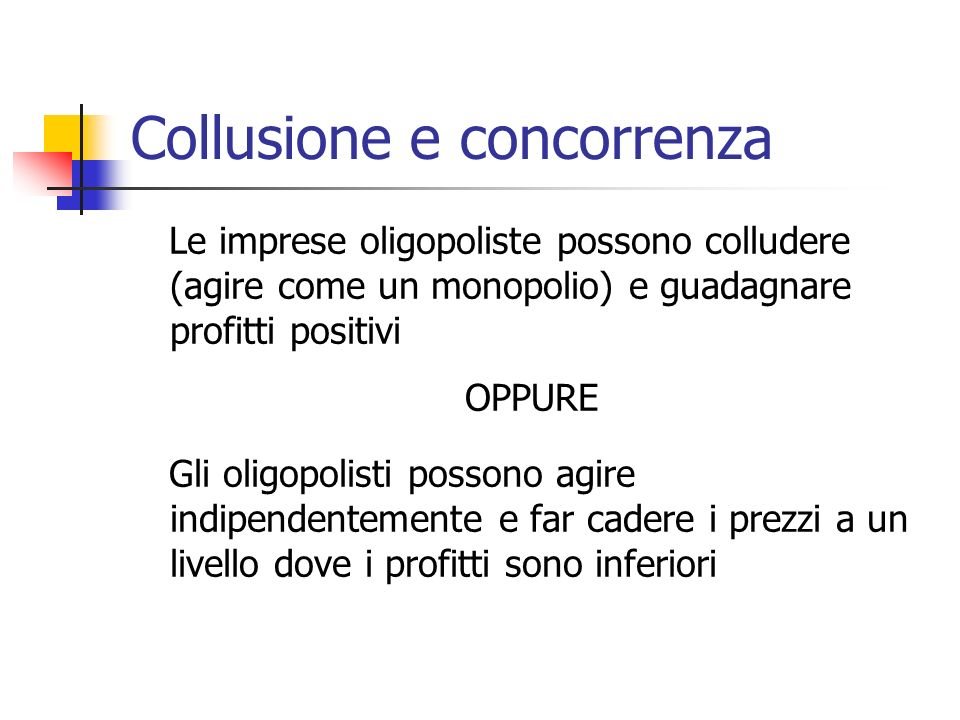 Collusione e concorrenza