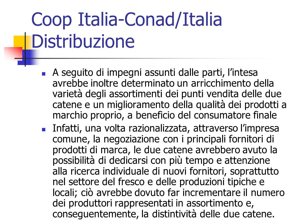 Coop Italia-Conad/Italia Distribuzione