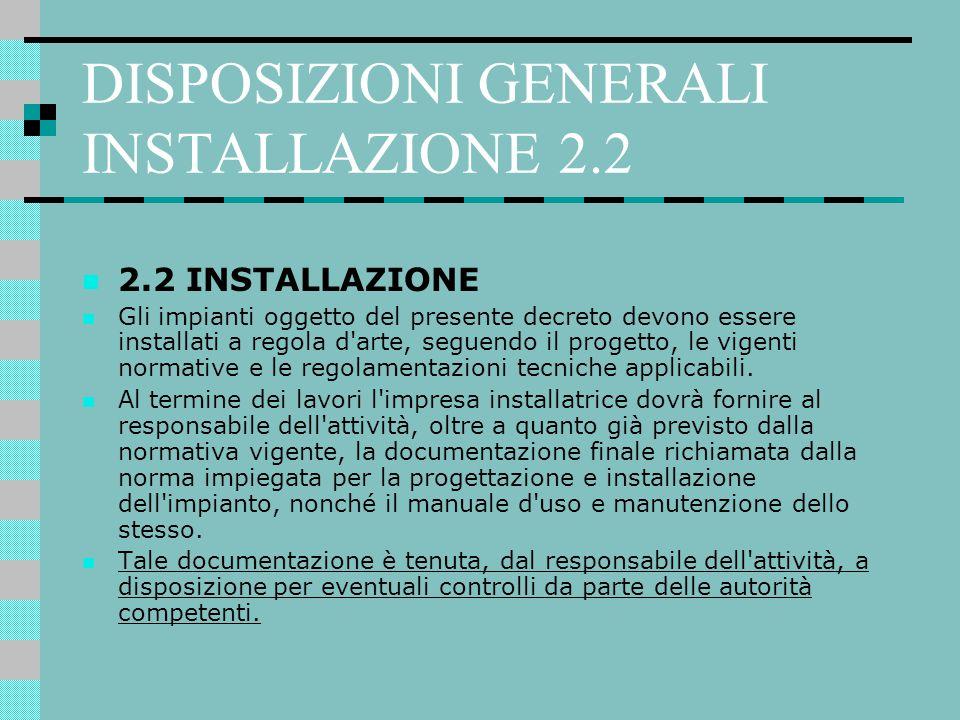 DISPOSIZIONI GENERALI INSTALLAZIONE 2.2