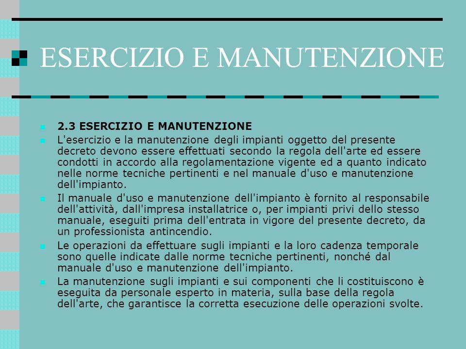ESERCIZIO E MANUTENZIONE