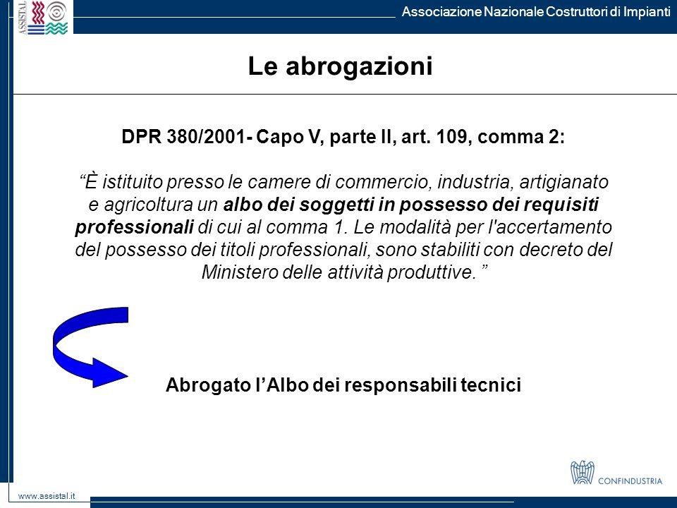 Le abrogazioni DPR 380/2001- Capo V, parte II, art. 109, comma 2: