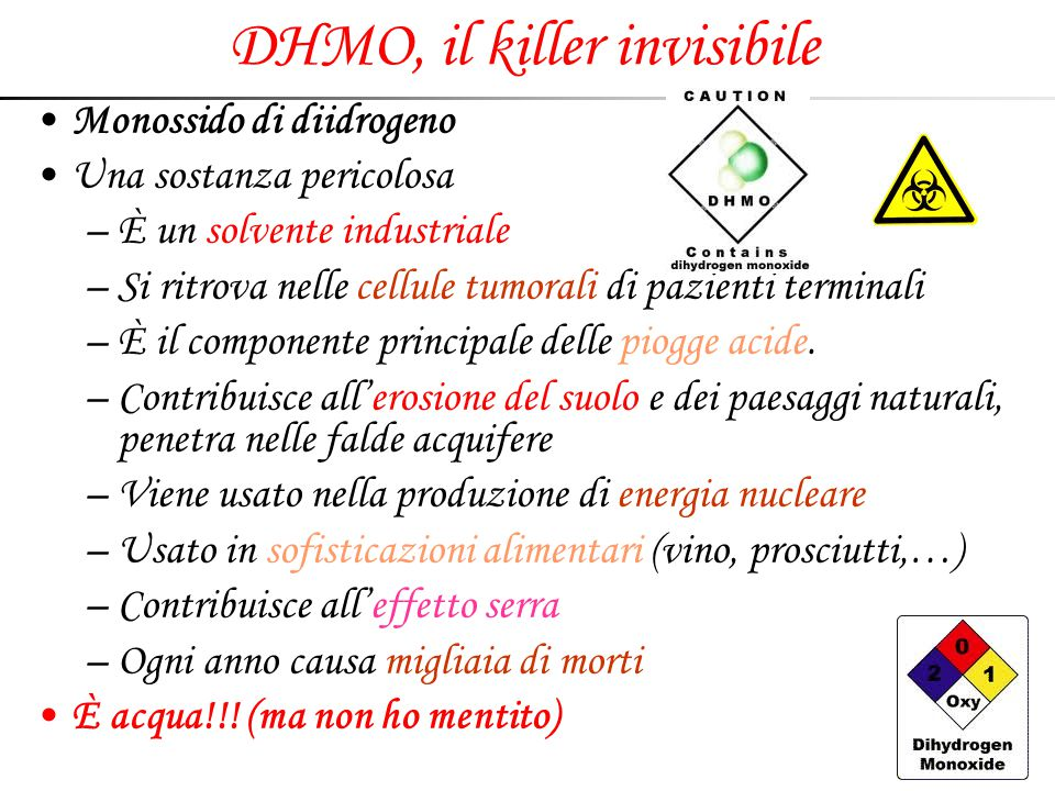 DHMO, il killer invisibile