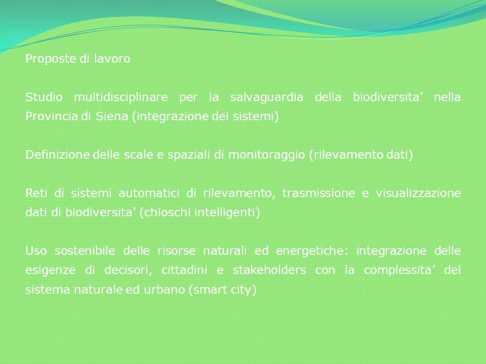 Proposte di lavoro Studio multidisciplinare per la salvaguardia della biodiversita' nella Provincia di Siena (integrazione dei sistemi)