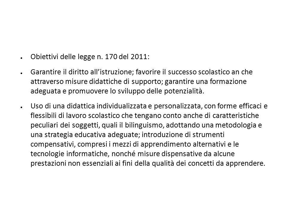 Obiettivi delle legge n. 170 del 2011: