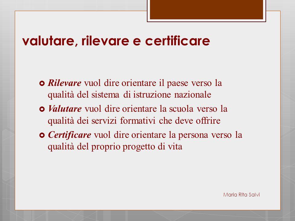 valutare, rilevare e certificare