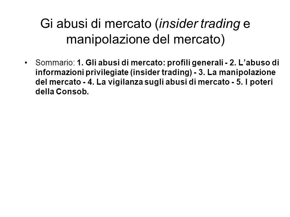 Gi abusi di mercato (insider trading e manipolazione del mercato)