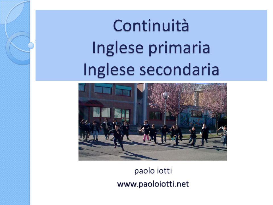 Continuità Inglese primaria Inglese secondaria