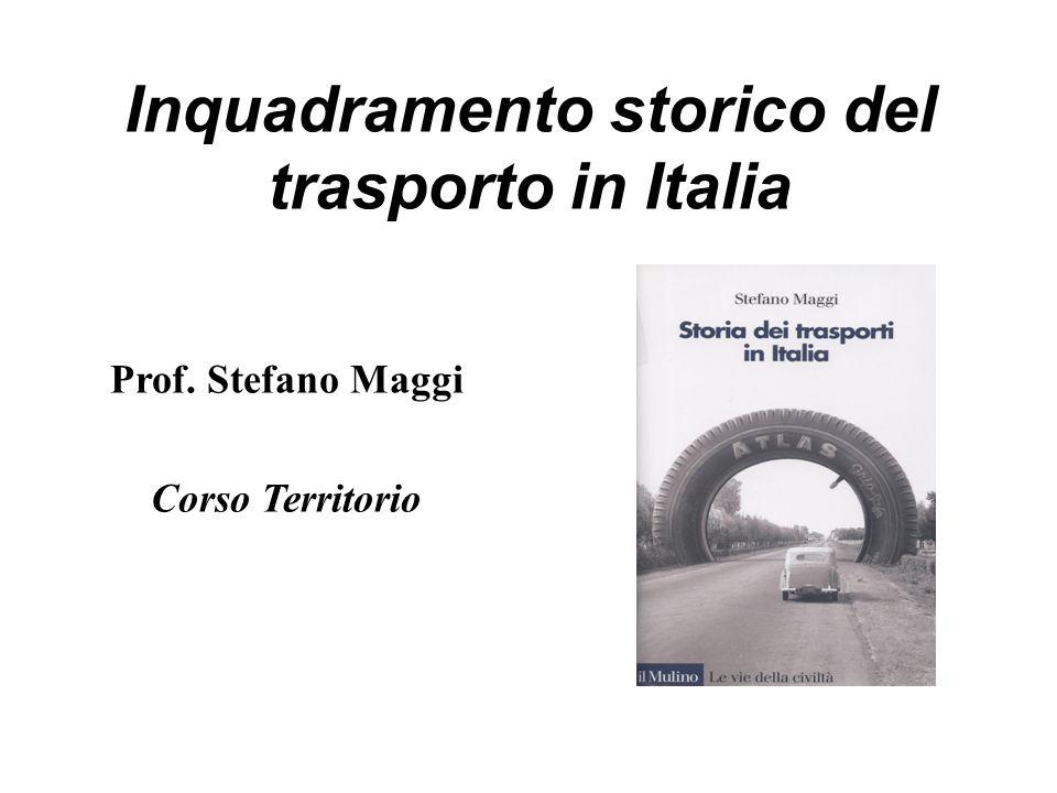 Inquadramento storico del trasporto in Italia