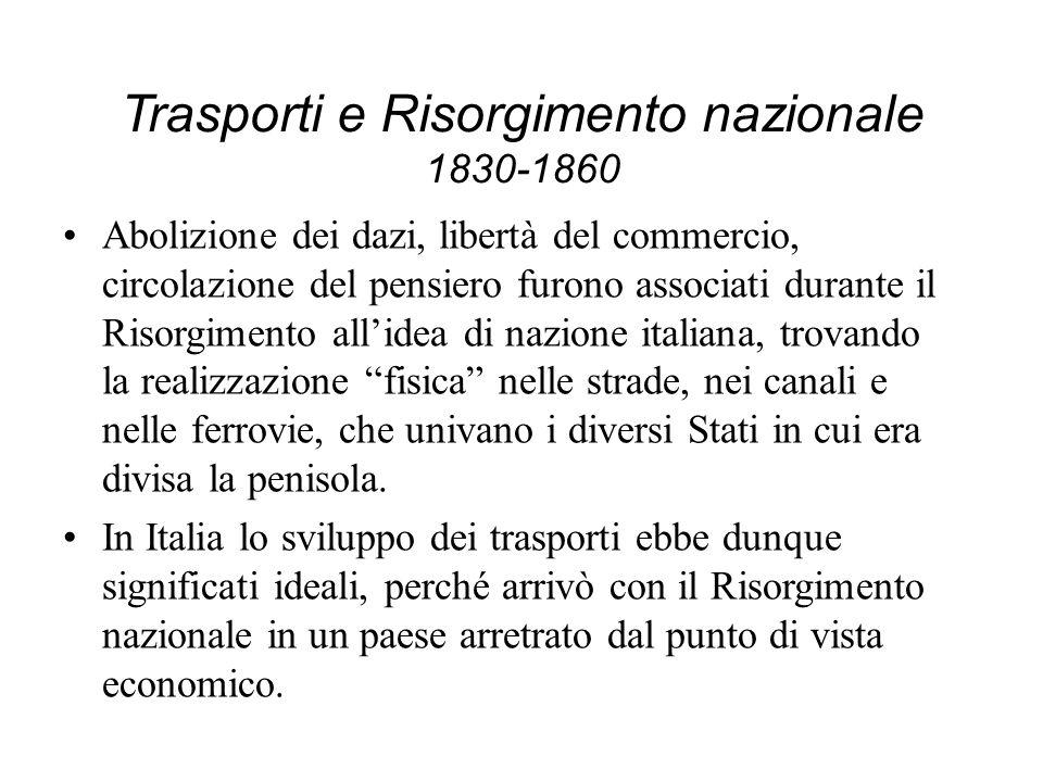 Trasporti e Risorgimento nazionale 1830-1860