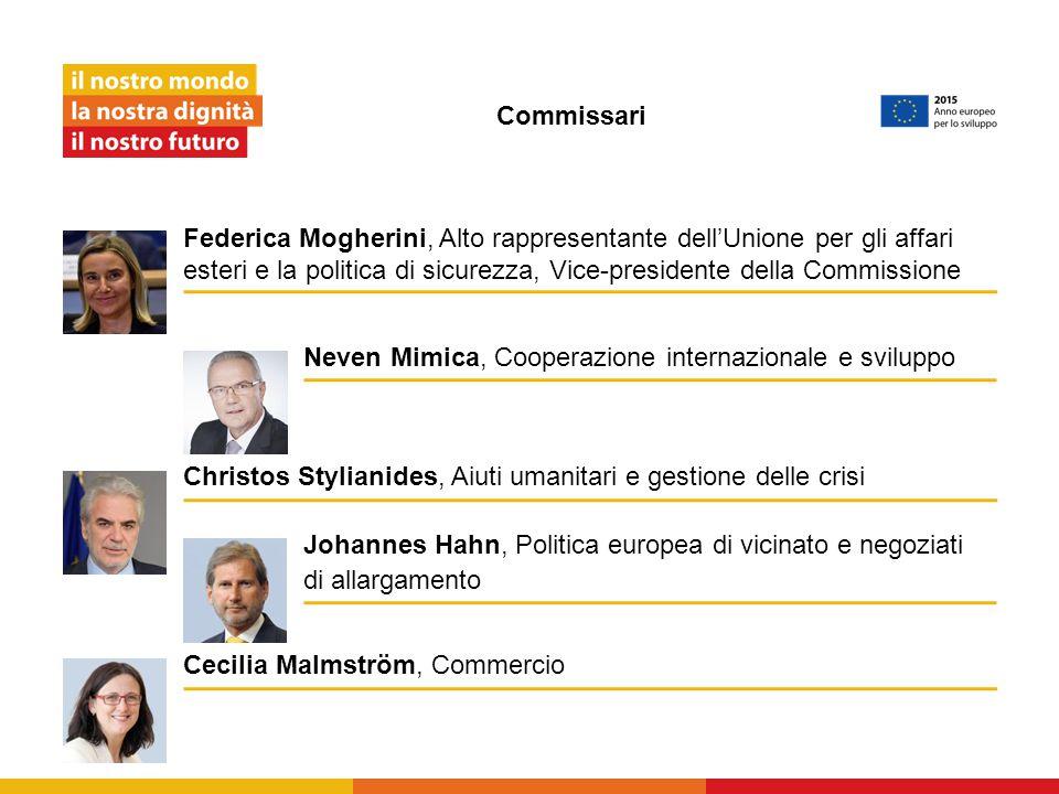 Commissari Federica Mogherini, Alto rappresentante dell'Unione per gli affari esteri e la politica di sicurezza, Vice-presidente della Commissione.