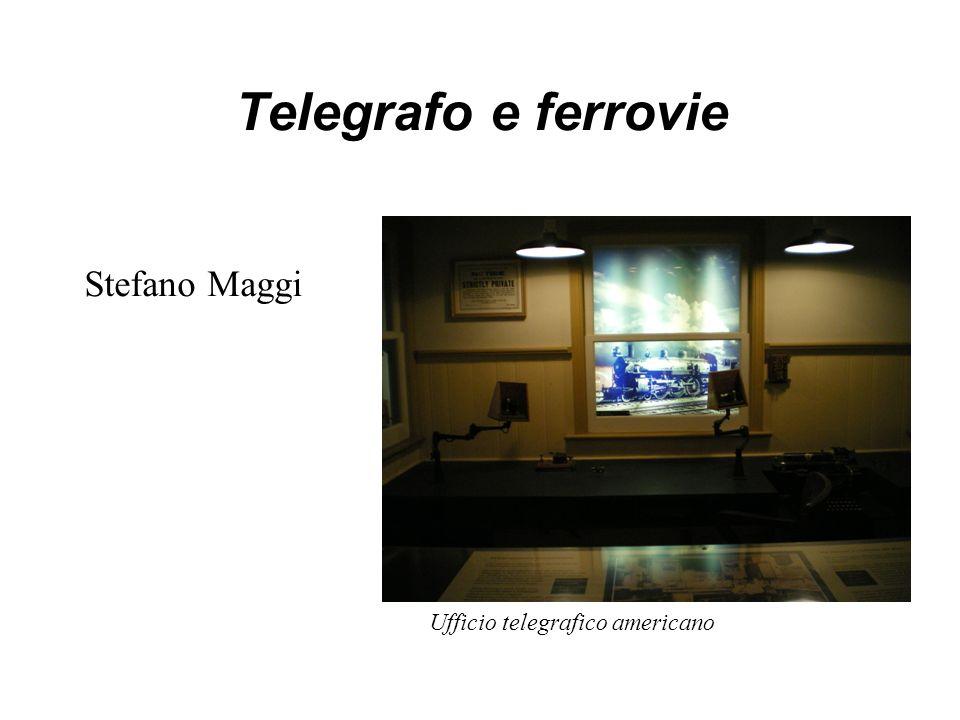 Telegrafo e ferrovie Stefano Maggi Ufficio telegrafico americano