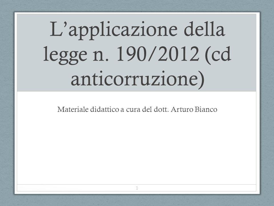 L'applicazione della legge n. 190/2012 (cd anticorruzione)