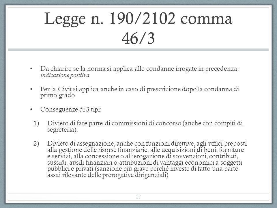 Legge n. 190/2102 comma 46/3 Da chiarire se la norma si applica alle condanne irrogate in precedenza: indicazione positiva.