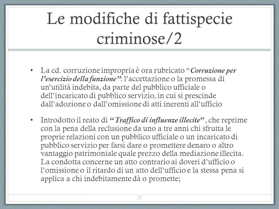 Le modifiche di fattispecie criminose/2