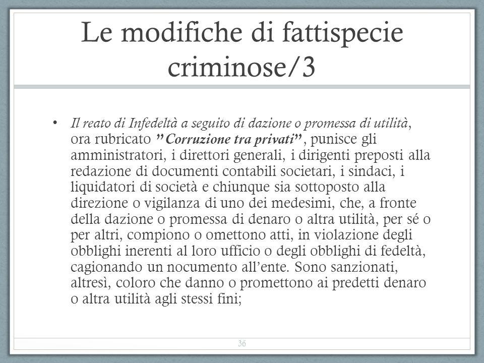 Le modifiche di fattispecie criminose/3