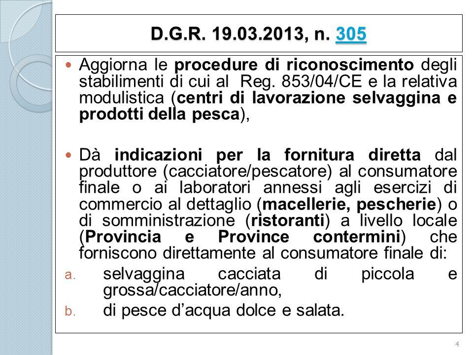 D.G.R. 19.03.2013, n. 305