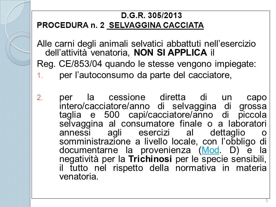 Reg. CE/853/04 quando le stesse vengono impiegate: