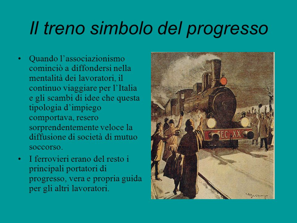 Il treno simbolo del progresso