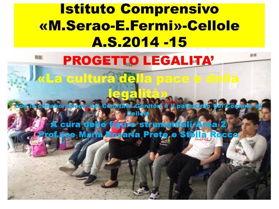 Istituto Comprensivo «M.Serao-E.Fermi»-Cellole A.S.2014 -15