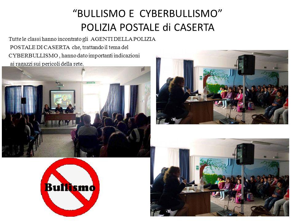 BULLISMO E CYBERBULLISMO POLIZIA POSTALE di CASERTA