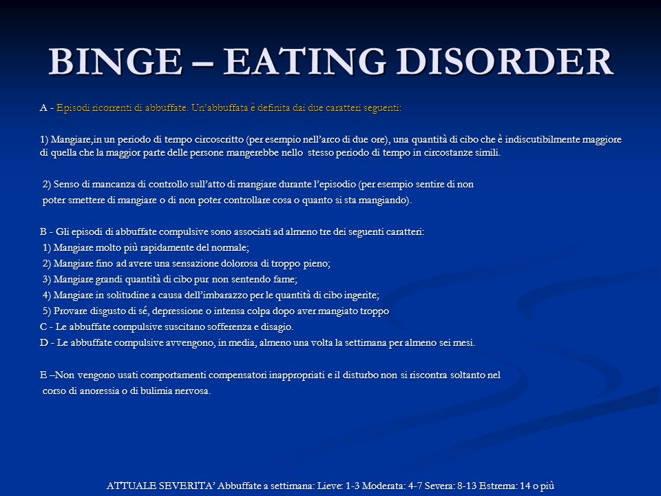 BINGE – EATING DISORDER