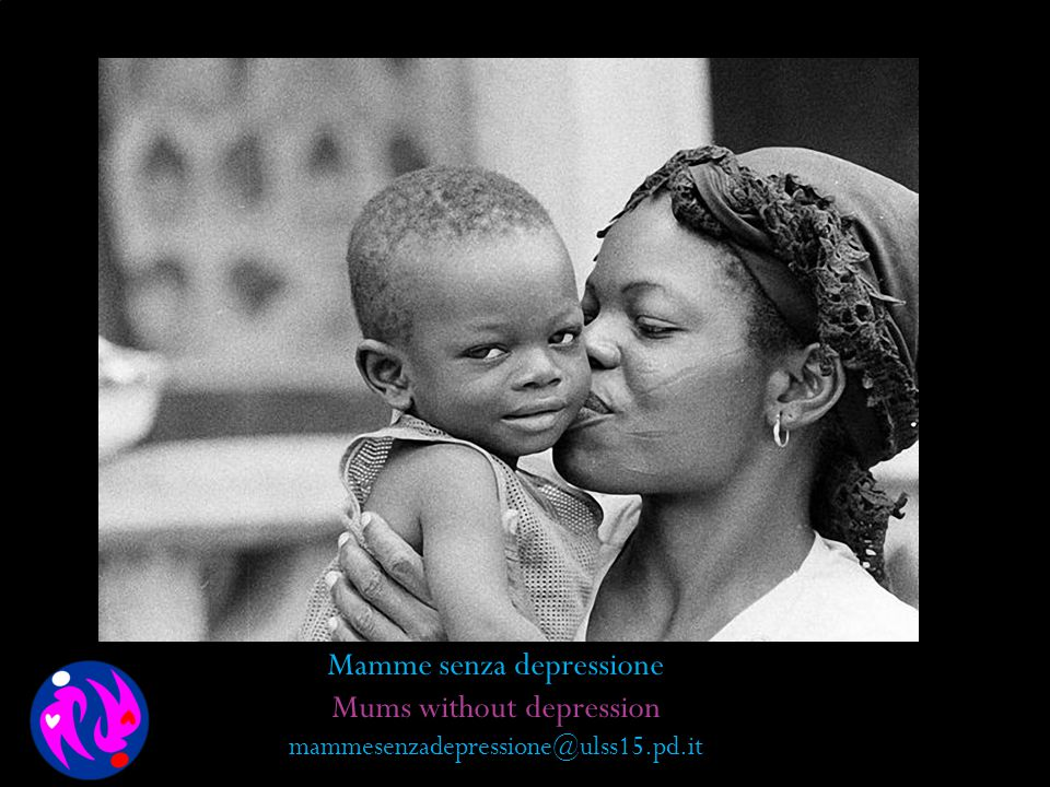 Mamme senza depressione Mums without depression
