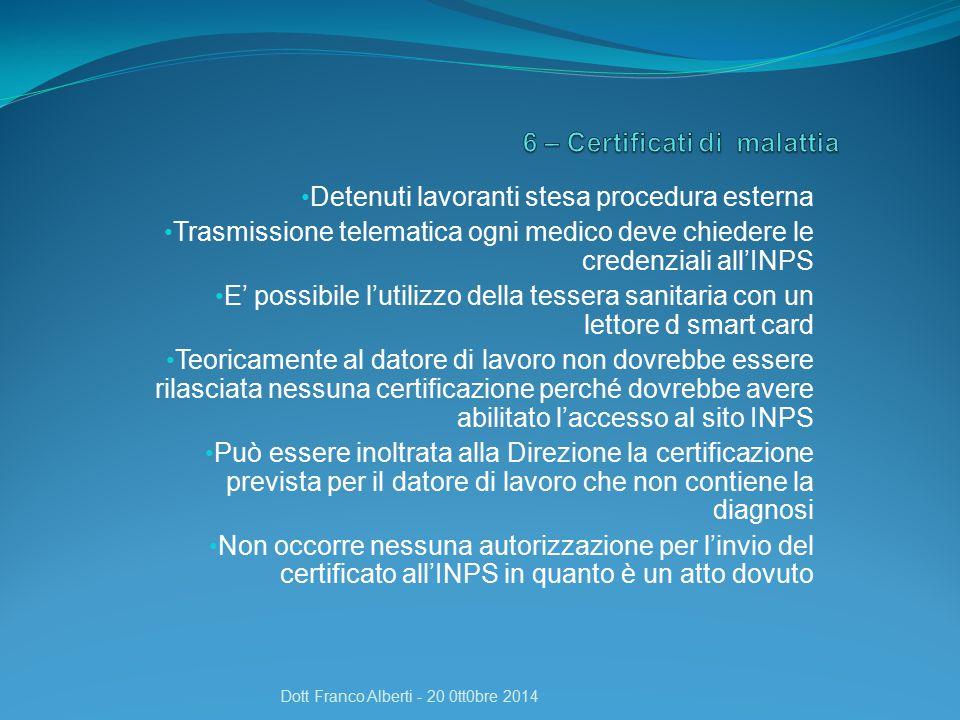 6 – Certificati di malattia