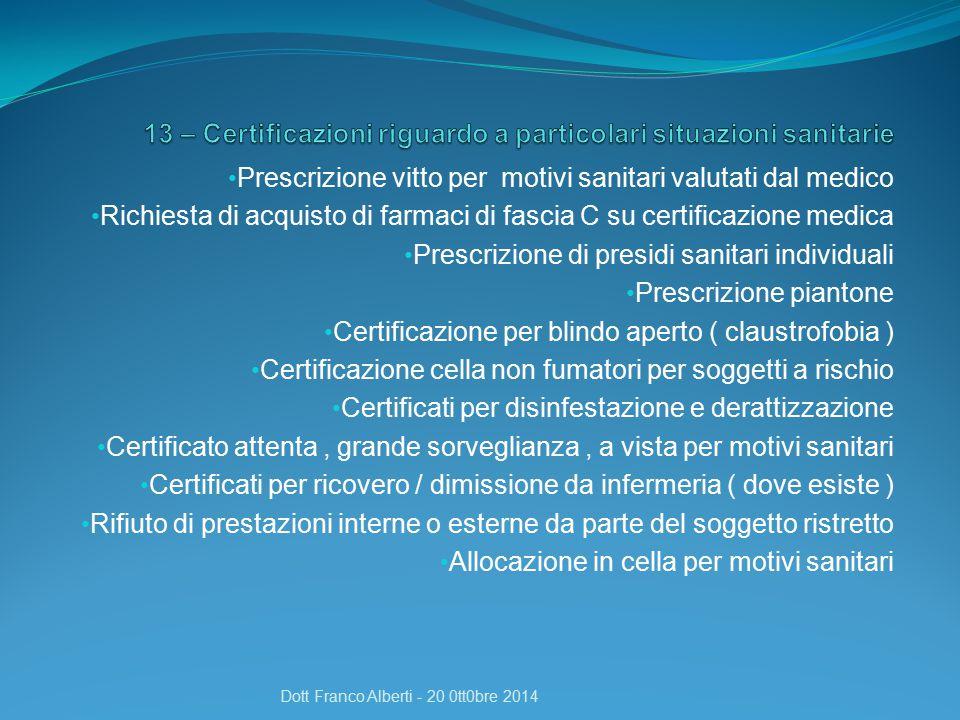 13 – Certificazioni riguardo a particolari situazioni sanitarie