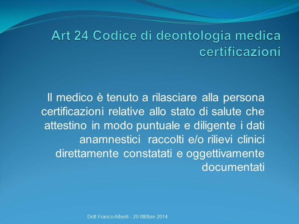 Art 24 Codice di deontologia medica certificazioni