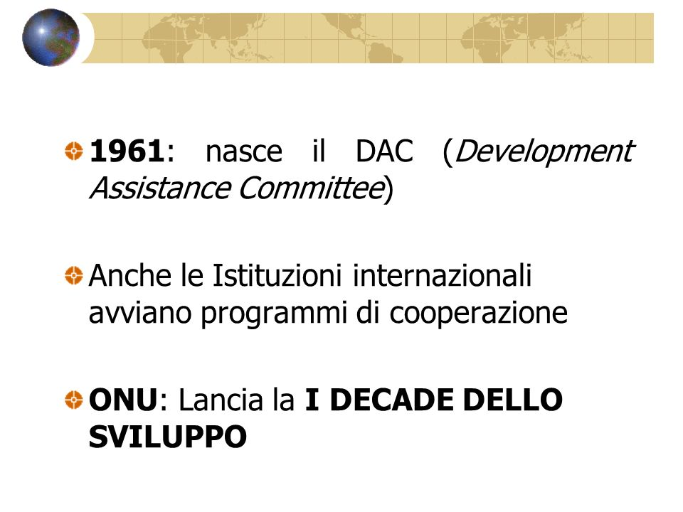 1961: nasce il DAC (Development Assistance Committee)