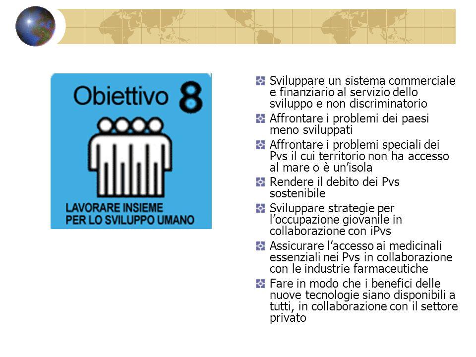 Sviluppare un sistema commerciale e finanziario al servizio dello sviluppo e non discriminatorio
