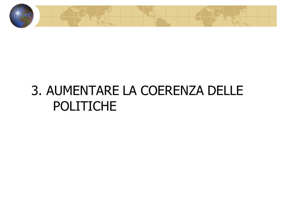 3. AUMENTARE LA COERENZA DELLE POLITICHE