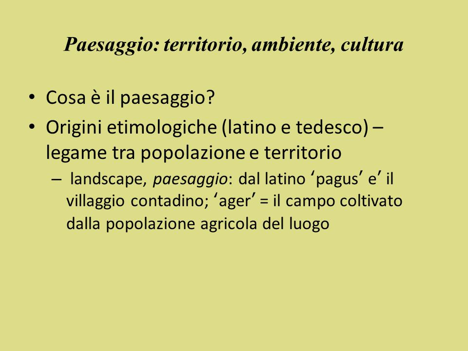 Paesaggio: territorio, ambiente, cultura