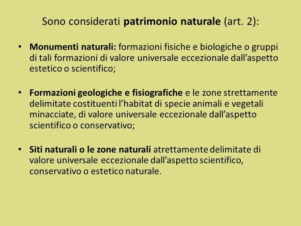 Sono considerati patrimonio naturale (art. 2):