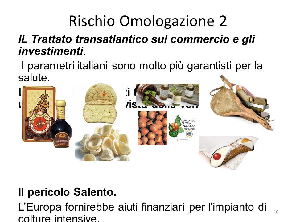 Rischio Omologazione 2 IL Trattato transatlantico sul commercio e gli investimenti. I parametri italiani sono molto più garantisti per la salute.