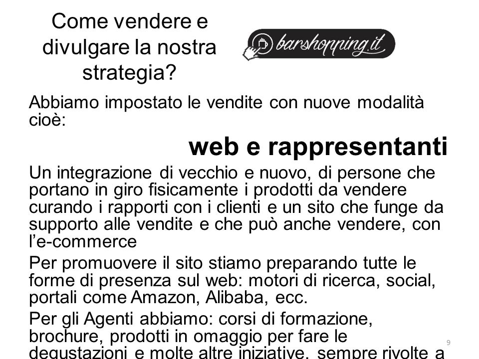 Come vendere e divulgare la nostra strategia