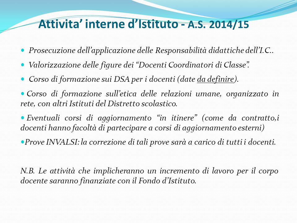 Attivita' interne d'Istituto - A.S. 2014/15