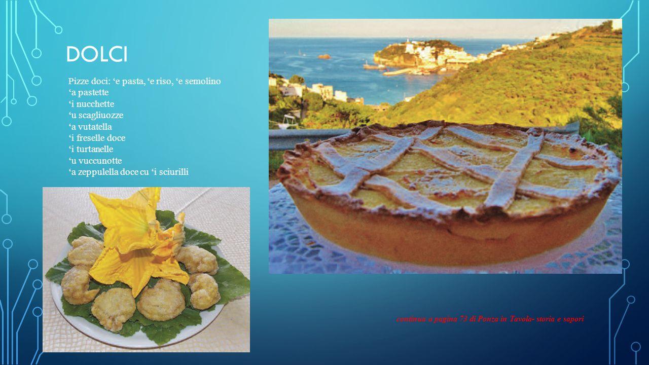 DOLCi Pizze doci: 'e pasta, 'e riso, 'e semolino 'a pastette