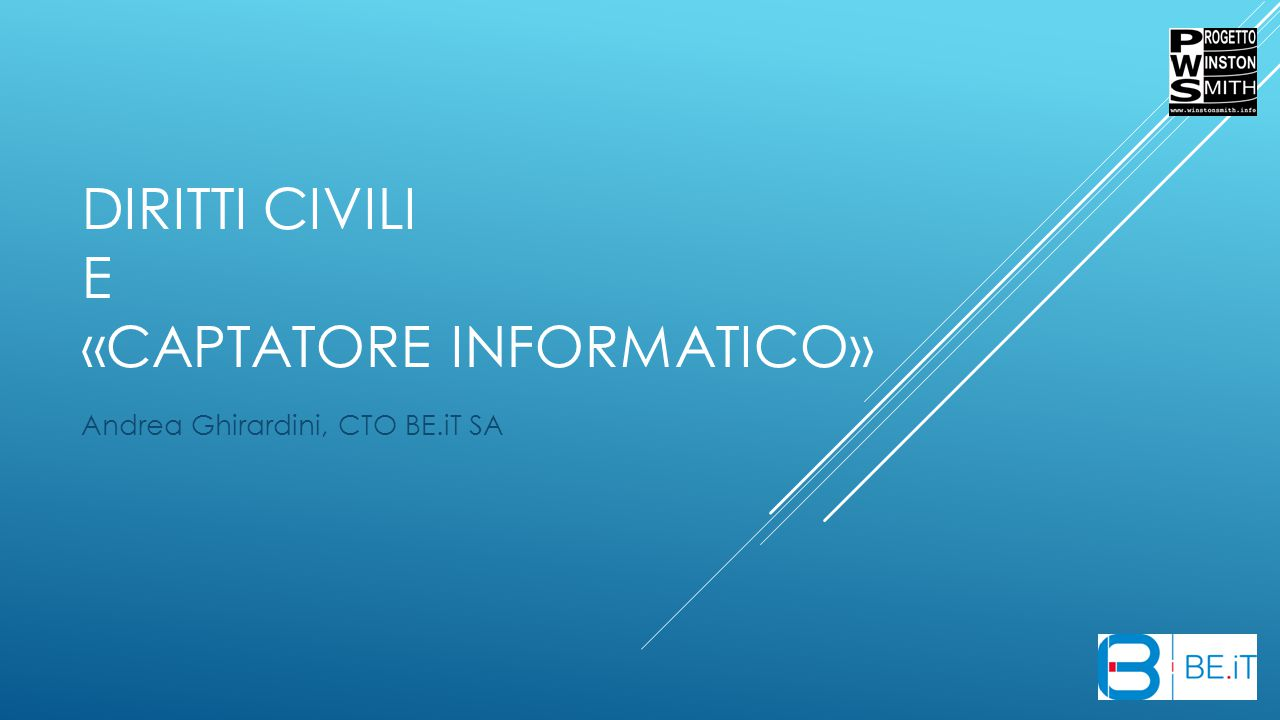 Diritti Civili e «Captatore informatico»