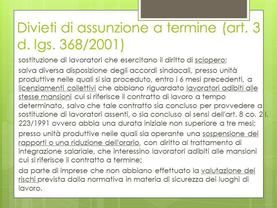 Divieti di assunzione a termine (art. 3 d. lgs. 368/2001)