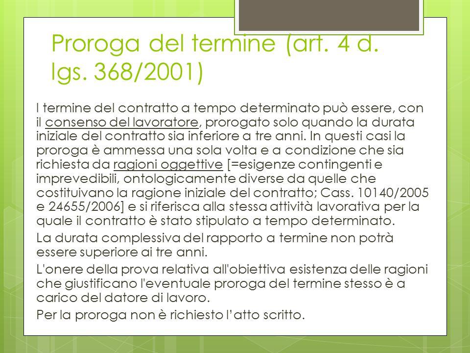 Proroga del termine (art. 4 d. lgs. 368/2001)