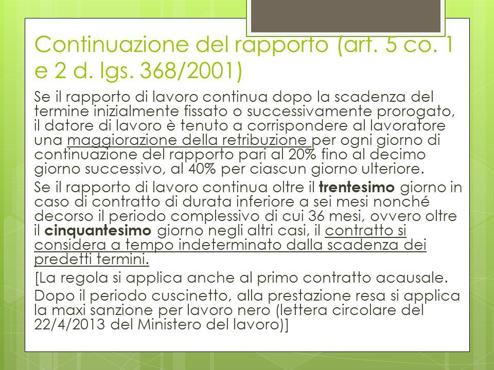 Continuazione del rapporto (art. 5 co. 1 e 2 d. lgs. 368/2001)