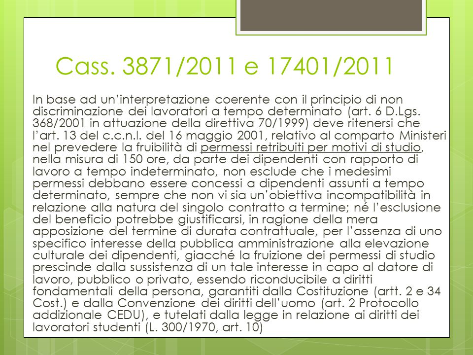 Cass. 3871/2011 e 17401/2011