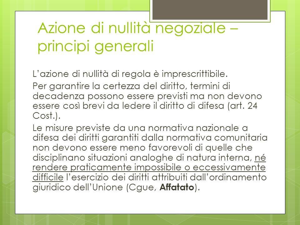 Azione di nullità negoziale – principi generali