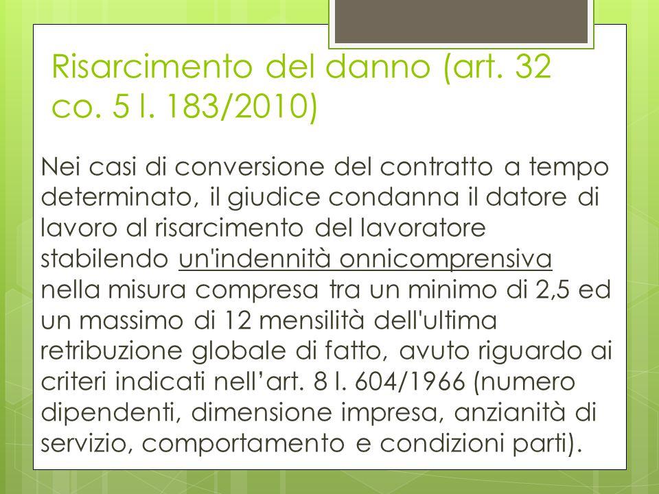 Risarcimento del danno (art. 32 co. 5 l. 183/2010)